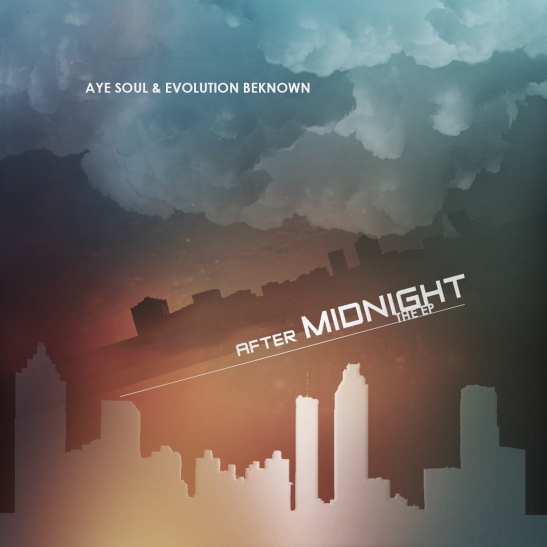 Aye Soul & Evolution Beknown - AFTER MIDNIGHT EP (2017)